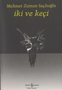 İki ve Keçi 1.basım 2009