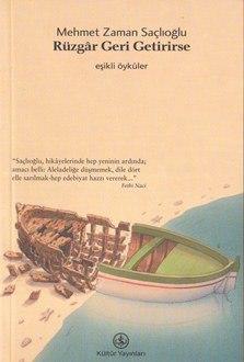 Rüzgâr Geri Getirirse (2002, Öykü)